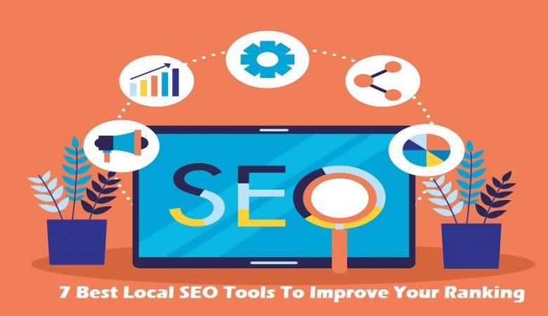 7 Best Local SEO Tools To Improve Your Ranking-bloggingmesh